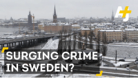 Did refugees bring a lot of crime to Sweden? Spoiler: Probably not.: SURGING CRIME  IN SWEDEN? Did refugees bring a lot of crime to Sweden? Spoiler: Probably not.