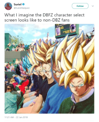 """Blackpeopletwitter, Smh, and All The: Suriel  @SurielVazquez  Follow  What I imagine the DBFZ character select  screen looks like to non-DBZ fans  11:21 AM-22 Jan 2018 <p>""""All the characters look the same to me"""" smh 🤦 (via /r/BlackPeopleTwitter)</p>"""