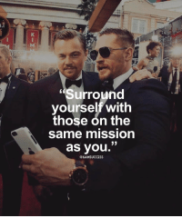 "Memes, 🤖, and Adel: ""Surround  yourself with  those on the  Same mmission  33  as you.'  (a 6AMSUCCESS Tag your friends 👇🏼 6amsuccess The correct team is Vidal 👊🏼 ➖➖➖➖➖➖➖➖➖➖➖➖➖➖➖➖➖ @leomessi @kimkardashian @jlo @adele @ddlovato @katyperry @danbilzerian @kevinhart4real @thenotoriousmma @justintimberlake @taylorswift @beyonce @davidbeckham @selenagomez @therock @thegoodquote @instagram @champagnepapi @cristiano"