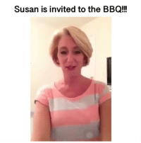 Memes, 🤖, and Wait: Susan is invited to the BBQ!! Tag a better dancer than Susan.. I'll wait 🤔