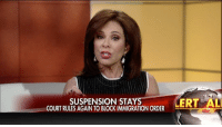 "Memes, 🤖, and United States of America: SUSPENSION STA  COURT RULES AGAIN TO BLOCK IMMIGRATION ORDER  MERT AL ""If you are not a citizen of the United States of America, you do not have the right to come to the United States. Period."" Watch @judge_jeanine's reaction to the 9th U.S. Circuit Court of Appeals refusing to reinstate President DonaldTrump's travel ban."