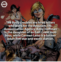 Assassination, Memes, and 🤖: SVF  .The Body Doubles are hired killers  who work for the Requiem Inc.  Assassination Agency, Bony Hoffman  is the daughter of an East Coast mob  boss, while Carmen Len  is aformer  adult film star and exotic dancer. The Body Doubles!!! 🙅🏼💁🏽 dc dcfact dcvillains hire thebodydoubles fact facts comic comics dccomics svf criminal bonyhoofman carmenleno assassins assassin badgirls girls