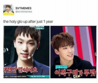 Glo Up, Can, and This: SVTMEMES  @svvttmemes  the holy glo up after just 1 year  1년 전보다  ' 방olei! 요  ㅡ  이목 구비10 뚜렷'  cut의 밤은 낮보다 감taca)-  오늘 с о 자서 8시30 I cant do this