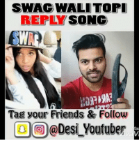 Best reply to SwagWaliTopi song ever by @Desi_Youtuber 👌😂 . Follow ⬇️⬇️ @desi_youtuber @desi_youtuber @desi_youtuber @desi_youtuber . Vine Viner Viners India Delhi RjRahulSharma Bollywood Youtuber Indianviner Indiavines Funny lol Bbkivines followme musicvideo latestsong: SWAC WALITOPI  REPLY  SONG  Tag your Friends & Follow  @Desi Youtuber  Mac Best reply to SwagWaliTopi song ever by @Desi_Youtuber 👌😂 . Follow ⬇️⬇️ @desi_youtuber @desi_youtuber @desi_youtuber @desi_youtuber . Vine Viner Viners India Delhi RjRahulSharma Bollywood Youtuber Indianviner Indiavines Funny lol Bbkivines followme musicvideo latestsong