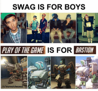 bastion: SWAG IS FOR BOYS  PAY OF THE GAME  IS FOR BASTION  /r/over watchmemes