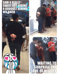 Watch and learn guys!! So sweet!!! 😍😍: SWEET GUY HIDING  ABOUQUET BEHIND-  HISBACK  WAITING TO  URPRISE THE  LOVE OF HIS LIFE Watch and learn guys!! So sweet!!! 😍😍