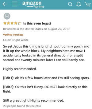 Sweet Jebus this thing is bright! (Review of an outdoor security light on Amazon): Sweet Jebus this thing is bright! (Review of an outdoor security light on Amazon)