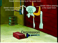 Sweet victory playing at the super bowl  Sweet victory playing  a the super bowl  Sweet victory playing  at the super bow  epression