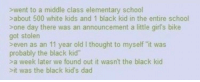 """Dad, Dank, and Girls: swent to a middle class elementary school  about 500 white kids and 1 black kid in the entire school  sone day there was an announcement a little girl's bike  got stolen  >even as an 11 year old I thought to myself """"it was  probably the black kid  >a week later we found out it wasn't the black kid  it was the black kid's dad <p>Blaming the black kid is just wrong&hellip;wrong&hellip;wrong&hellip; via /r/dank_meme <a href=""""http://ift.tt/2izKKww"""">http://ift.tt/2izKKww</a></p>"""