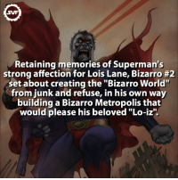 "Bizarro 2 😄 Follow @superheroes.facts dc bizarro2 bizarro dcfact dcvillains villains villains dccomics geek comic comics loislane metropolis svf: SWF  Retaining memories of Superman's  strong affection for Lois Lane, Bizarro #2  sset about creating the ""Bizarro World'  from junk and refuse, in his own way  building a Bizarro Metropolis that  would please his beloved ""Lo-iz"" Bizarro 2 😄 Follow @superheroes.facts dc bizarro2 bizarro dcfact dcvillains villains villains dccomics geek comic comics loislane metropolis svf"