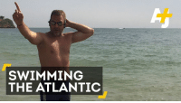 Memes, Ocean, and Swimming: SWIMMING  THE ATLANTIC 8 hours a day, 1,900 miles, over 5 months. This man's trying to swim across the Atlantic Ocean.