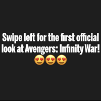 Hype, Memes, and Avengers: Swipe left for the first official  look at Avengers:Infinity War! I'M SO HYPED! 👏🏻🙌🏻🔥 Swipe left to view all the pictures! Comment what you think! 😎