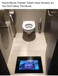 that's awesome: Swiss Movie Theater Toilets Have Screens so  You Don't Miss The Movie that's awesome