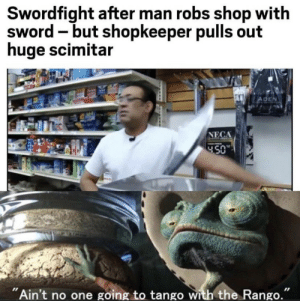 """.: Swordfight after man robs shop with  sword but shopkeeper pulls out  huge scimitar  ADEN  NECA  450  """"Ain't no one going to tango with the Rango."""" ."""