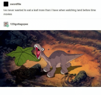 Movies, Stars, and Time: swordfite  ive never wanted to eat a leaf more than i have when watching land before time  movies  123igottagopee TREE STARS https://t.co/zhZaN35lrr