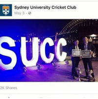 Meme men: Sydney University Cricket Club  May 3-8  SUCGAC  2K Shares Meme men