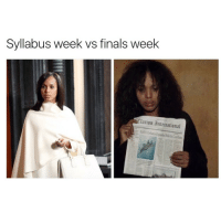 I'd rather be kidnapped Olivia pope rn tbh: Syllabus week vs finals week  Clarion 3nternational I'd rather be kidnapped Olivia pope rn tbh