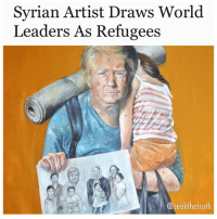 "Memes, Sorry, and True: Syrian Artist Draws World  aders As Refugees  @seekthetruth Sbcltr.in- Everything is a matter of perspective and it is always interesting to observe how that perspective changes when the circumstances change. The series titled Vulnerability which features a recent set of portraits in which artist AbdallaAlOmari re-imagines ""controversial world leaders as refugees,"" is making waves across the globe right now. This is because Omari's portraits stand out for their stark representation of humanity in despair. In this series, the artist has managed to strip away the carefully chosen characters from their political class and visual, cultural representations of self-righteous charisma. Omari was initially driven by his own experiences of displacement. As the situation in his native Syria became worse, the artist, who is now settled in Brussels, was intrigued by ""the romantic idea of vulnerability and the impact it can generate.' As he continued work on his series, he eventually arrived at the 'paradoxical nature of empathy,' and his focus shifted from expressing his anger to a more vivid desire to disarm his figures by stripping them of their power. ""I wanted to take away their power not to serve me and my pain but to give those leaders back their humanity and the audience an insight into what the power of vulnerability can achieve,"" the artist said in a statement. The complexity of this work lies in the fact that the initial wave of sympathy which one feels on looking at Omari's portraits gets complicated once one realises the true identity of the subject. ""Intimate hours I spent with them have thought me more than I could imagine. Just as easily as everything worth defending can become defenceless, moments of absolute powerlessness can give you superpowers. Even I felt sorry for (my version of) Assad. In this universe without gravity, all we can hold on to is our vulnerability. This invisible wind makes our chest heavy, yet, mysteriously propels us back on our feet again. I have convinced myself it is the strongest weapon humankind possesses, way more powerful than the trail of power games, bomb craters and bullet holes in our collective memories. Vulnerability is a gift we should all celebrate,"" he says."