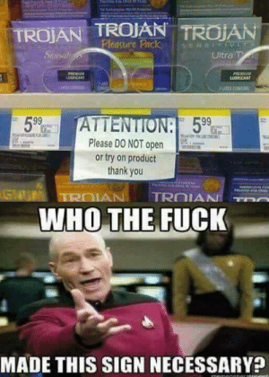 Dank, Memes, and Target: SyUSEeAson  TROJAN TROJAN TROIAN  Pleasure Pack  9ENSIT  Sunsat  AUCUltra Tr  PREMIUM  LUBRICANT  FREMIUM  URCANT  LATEX CONDON  5.99  ATTENTION: 599  weaA  Please DO NOT open  or try on product  thank you  ANECAP  GNU  TROIAN  TROIAN  WHO THE FUCK  MADE THIS SIGN NECESSARY?  memegeneratotet. 😂😂😂 by prokopa2 FOLLOW 4 MORE MEMES.