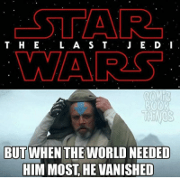 Memes, 🤖, and Vanish: T H E  L A S T  J E. D. 'I  ROOR  THINGS  BUT WHEN THE WORLD NEEDED  HIM MOST HE VANISHED