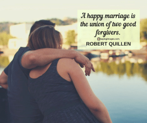 22 Marriage Quotes Every Couple Should Read #sayingimages #marriagequotes #couplequotes #lovequotes: T happy marriage is  the union oftwo good  forgivers  asayingimages.com  ROBERT QUILLEN 22 Marriage Quotes Every Couple Should Read #sayingimages #marriagequotes #couplequotes #lovequotes