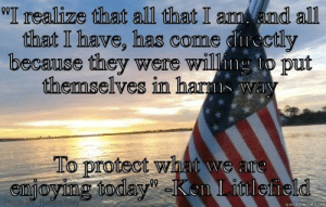 Happy Memorial Day - quickmeme: t I amn  all  I realize that all that I am. and all  that I have, has come directl  because they were wil  themselves in harms w  To protect wih  eajoying today  0  quickmem  ercomm Happy Memorial Day - quickmeme