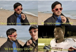 "Sad, Poppy, and Gloria: t I found a suitable replace  o sad that I could hot meet PewDiePe  ""Hi I'm Poppy Gloria  f  rs  They had us in Whb.f  tnot gonna lie Had Us in the first half ngl 🤷‍♂️"