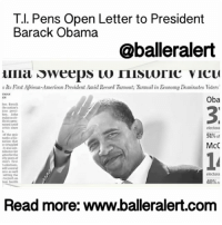 """Barbershop, Memes, and Barack Obama: T.I. Pens Open Letter to President  Barack Obama  @balleralert  Sweeps Iiisuoric vicu  sits First African-American President Amid Record Turnout: Iurmoil in Economy Dominates 1oters  Oba  electoral  51%of  McC  electoral  48%al  Read more: www.balleralert.com T.I. Pens Open Letter to President Barack Obama - blogged by: @MsJennyB - ⠀⠀⠀⠀⠀⠀⠀⠀⠀ ⠀⠀⠀⠀⠀⠀⠀⠀⠀ TI has been very vocal about his support of celebrities who use their platform to spread positivity and knowledge. This past year, America has suffered as the racial tensions increase and violence against minorities erupts throughout the country. However, the rapper and actor has been adamant about educating those who are ignorant to all of the issues our community faces, all while taking action by speaking on panels and marching in protest to spread awareness. In addition, he released an EP, """" UsOrElse,"""" followed by the album, """"Us or Else: Letter to the System,"""" to address the attack on African Americans by the police. ⠀⠀⠀⠀⠀⠀⠀⠀⠀ ⠀⠀⠀⠀⠀⠀⠀⠀⠀ Recently, he's taken things a step further, penning a series of open letters to PresidentObama, President-elect Donald Trump and America. All in an effort to be a voice for the people. ⠀⠀⠀⠀⠀⠀⠀⠀⠀ ⠀⠀⠀⠀⠀⠀⠀⠀⠀ In T.I's letter to our President, he looks back on the eight years under the Obama administration, highlighting his accomplishments and his impact on the black community and American as a whole. ⠀⠀⠀⠀⠀⠀⠀⠀⠀ ⠀⠀⠀⠀⠀⠀⠀⠀⠀ Check out this full letter to President Obama below: ⠀⠀⠀⠀⠀⠀⠀⠀⠀ ⠀⠀⠀⠀⠀⠀⠀⠀⠀ """"You entered humbly into our worlds from the streets of the South Side of Chicago and galvanized a generation. You resonated from the barbershops to the airwaves to the streets of every hood across America. Many of US did not know your name, nor did we truly understand the impact you would have on the world in the years, months and days that followed. ⠀⠀⠀⠀⠀⠀⠀⠀⠀ ⠀⠀⠀⠀⠀⠀⠀⠀⠀ As I reflect, I am filled with gratitude, outrage, grief, anger, humility and appreciation, bo"""