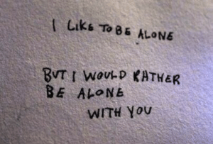 youu: t Liks To B& ALONE  BE  Al-。Nb  WITH YoUu