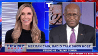 Radio, Text, and Trump: T R U M P I HERMAN CAIN, RADIO TALK SHOW HOST  P E N CE  CA GREAT AGAIN  STUDIO 45 TRUMP TOWER  TEXT TRUMP T0 88022 TO Herman Cain and I know that RESULTS matter. If you want leadership that will continue to deliver results for years to come, vote Republican in November!