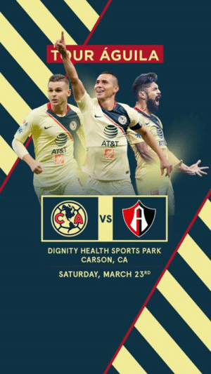 America, Sports, and At&t: T UR AGUILA  ir  AT&T  VS  DIGNITY HEALTH SPORTS PARK  CARSON, CA  SATURDAY, MARCH 23RD #HoyJugamos  América 🆚 Atlas 📅 23 de marzo ⏰ 18:00 hrs. (California) / 19:00 hrs. (Ciudad de México) 🏟 Dignity Health Sports Park 📺 El Nu9ve  #VamosAmérica 🦅