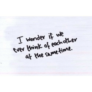 Wonder, Net, and Sametime: T wonder if we  Ever hink of eachother  at the sametime. https://iglovequotes.net/