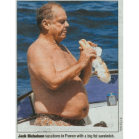 tbt: Jack Nicholson vacations in France with a big fat sandwich. tbt