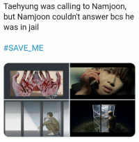 Jail, Bts, and Answer: Taehyung was calling to Namjoon,  but Namjoon couldn't answer bcs he  was in jail  #SAVEME  -  HOFF #BTS #SAVE_VE #V