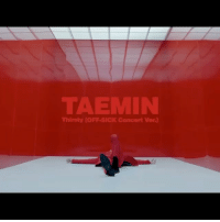 TAEMIN Thirsty OFF SICK Concert Ver DANCE KING IS BACK