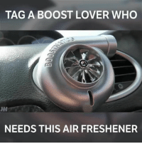 Life, Memes, and Boost: TAG A BOOST LOVER WHO  NEEDS THIS AIR FRESHENER Tag someone who needs more boost in their life! Hit the link in our bio to get yours! - - carthrottle carmemes jdm turbo boost tuner carsofinstagram carswithoutlimits carporn instacars team5pot 5pot turbocharger boosted ctshop teamct ford