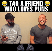 Dank, Friends, and Love: TAG A FRIEND  E  WHO LOVES PUNS  & JO  1875  LETIC DEPARTMENT This is way too punny 😂😂😂  by Dan Shaba