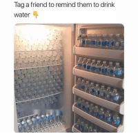 Funny, Lol, and Thirsty: Tag a friend to remind them to drink  Water Tag someone thirsty lol