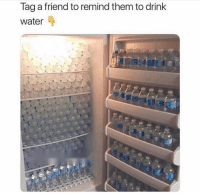 Memes, Water, and Tag Someone: Tag a friend to remind them to drink  water Water is very important 😊 Tag someone to remind them ⬇️⬇️ . HealthTips Water KraksTV