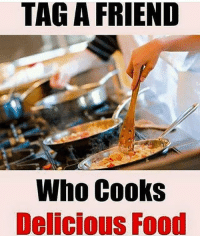 Food, Dekh Bhai, and International: TAG A FRIEND  Who Cooks  Delicious Food Aise dost sabko mile 😜