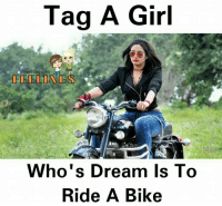 riding a bike: Tag A Girl  /Feelings. ws  Who's Dream Is To  Ride A Bike