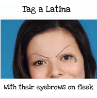 Tag friends FOLLOW US➡️ @so.mexican: Tag a Latina  with their eyebrows on fleek Tag friends FOLLOW US➡️ @so.mexican