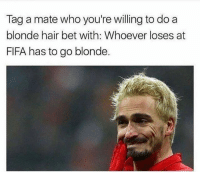 Tag that mate😂😂 Download New Football App via link in bio!👆: Tag a mate who you're willing to do a  blonde hair bet with: Whoever loses at  FIFA has to go blonde. Tag that mate😂😂 Download New Football App via link in bio!👆