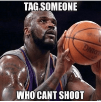 Tag 3 friends who can't shoot yo save they life. @bdotadot5 @famouslos32 @luckielefty22 I'm the best shooter not named steph and klay lol. shooter shooting @shaq wetball jumper funny jumpshot bball nba basketball: TAG-SOMEONE  WHO CANT SHOOT Tag 3 friends who can't shoot yo save they life. @bdotadot5 @famouslos32 @luckielefty22 I'm the best shooter not named steph and klay lol. shooter shooting @shaq wetball jumper funny jumpshot bball nba basketball