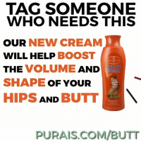 NOW EVERYONE CAN HAVE A BIG BUTT 👏👏👏: TAG SOMEONE  WHO NEEDS THIS  OUR NEW CREAM  WILL HELP BOOST  THE VOLUME AND  SHAPE OF YOUR  HIPS AND BUTT  hun (Beauty  HIP  CREAM  UP  Coffe  &Chilli  SATCEAL  PURAIS.COM/BUTT NOW EVERYONE CAN HAVE A BIG BUTT 👏👏👏