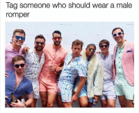 tag tag: Tag someone who should wear a male  romper tag tag