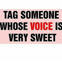 Dekh Bhai, International, and Ssr: TAG SOMEONE  WHOSE VOICE IS  VERY SWEET  EIT  NEE  OCE  IV WS  EY  SSR  GOE  AHV  TW Tag them whose voice you like 👌🏻