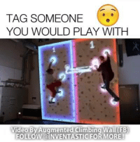 This looks like such a laugh!!  Augmented Climbing Wall: TAG SOMEONE  YOU WOULD PLAY WITH  Video By Augmented Climbing Wall (FB  FOLLOW INVENTASTICFOR MORE This looks like such a laugh!!  Augmented Climbing Wall
