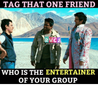 Memes, 🤖, and Entertainment: TAG THAT ONE FRIEND  RVCJ  WWW, RVCU.COM  WHO IS THE ENTERTAINER  OF YOUR GROUP We all have such friend.