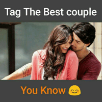 couple: Tag The Best couple  You Know